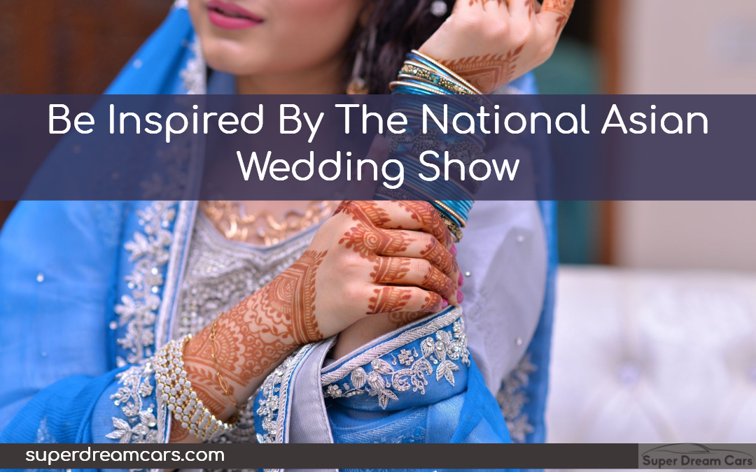 Be inspired by the National Asian Wedding Show